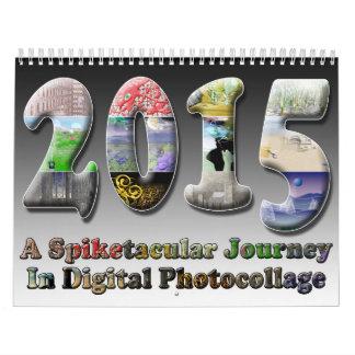 Spiketacularの2015年の超現実的な芸術のカレンダー! カレンダー