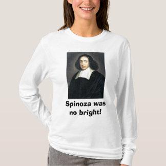 Spinozaは明るくなかったです! Tシャツ