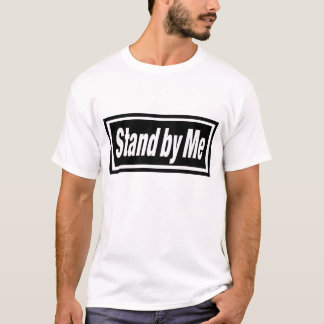 Stand by Me Tシャツ