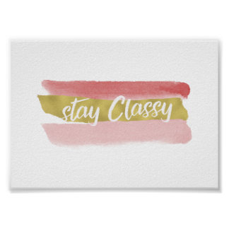 Stay Classy Poster ポスター