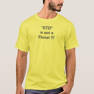 STDは花屋ではないです Tシャツ