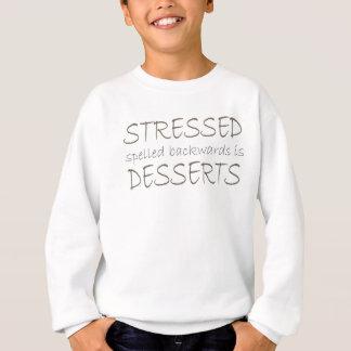 stressed後方にですデザート綴りました スウェットシャツ