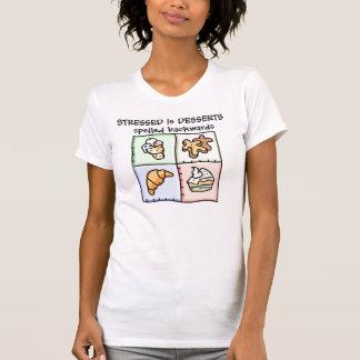 STRESSED後方に綴られるデザートです Tシャツ