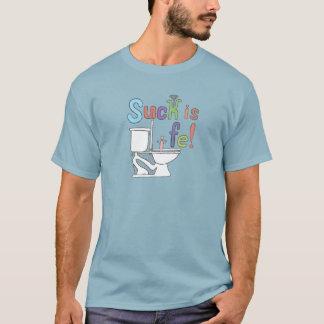 suck生命またはカルラの戸棚のTシャツです Tシャツ