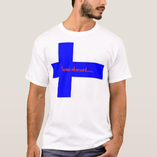 Suomiは.....取りついていました Tシャツ