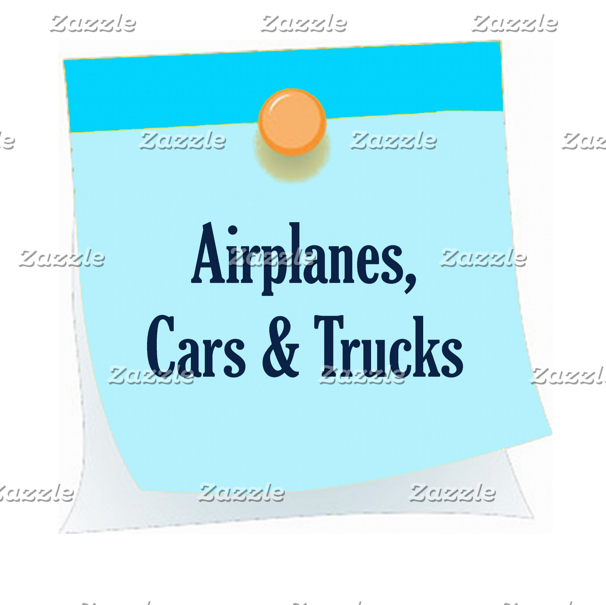 Car, Trucks and Airplanes