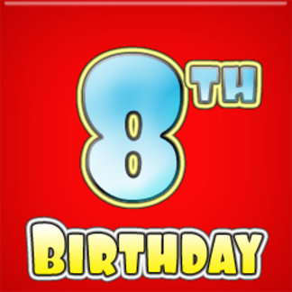 - 8th Birthday
