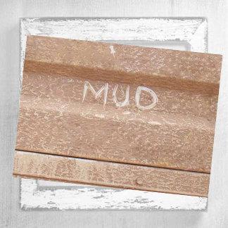 Mudding