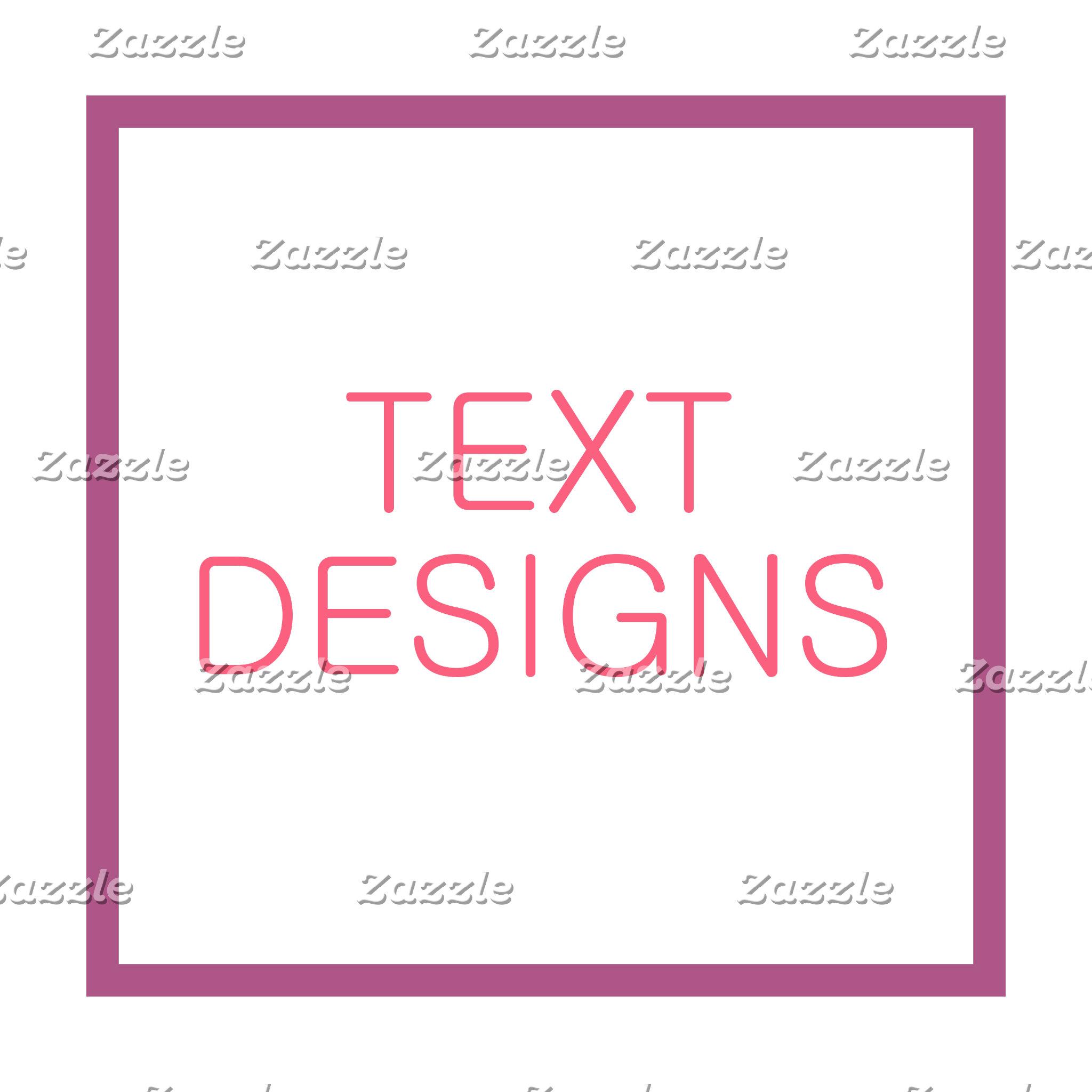 Text Designs