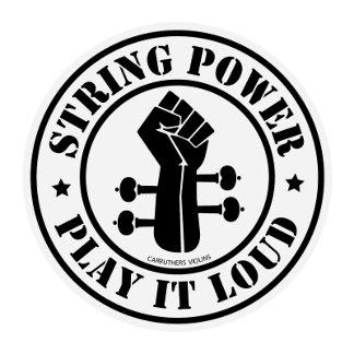 String Power.... Play it Loud!