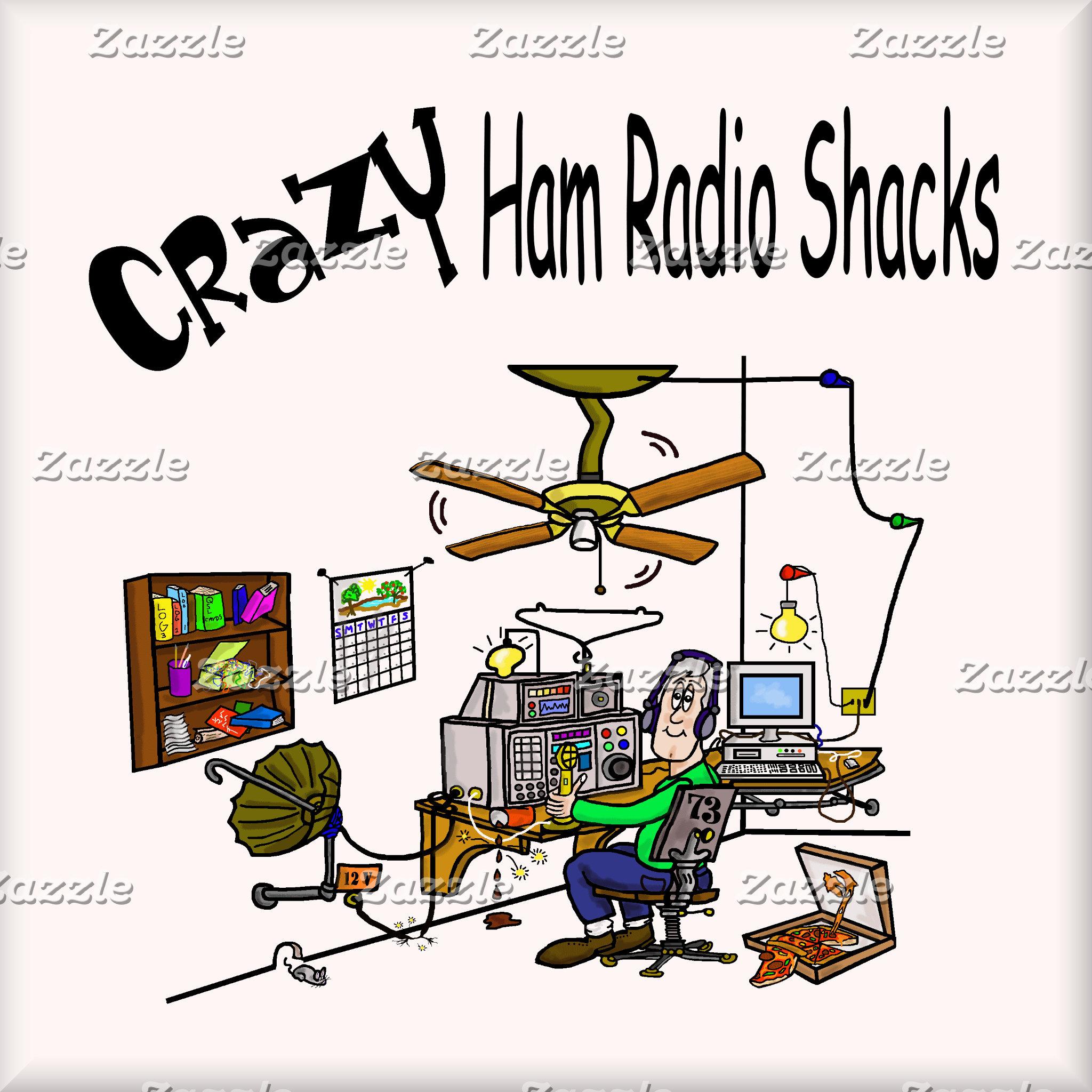 CRAZY HAM RADIO SHACKS