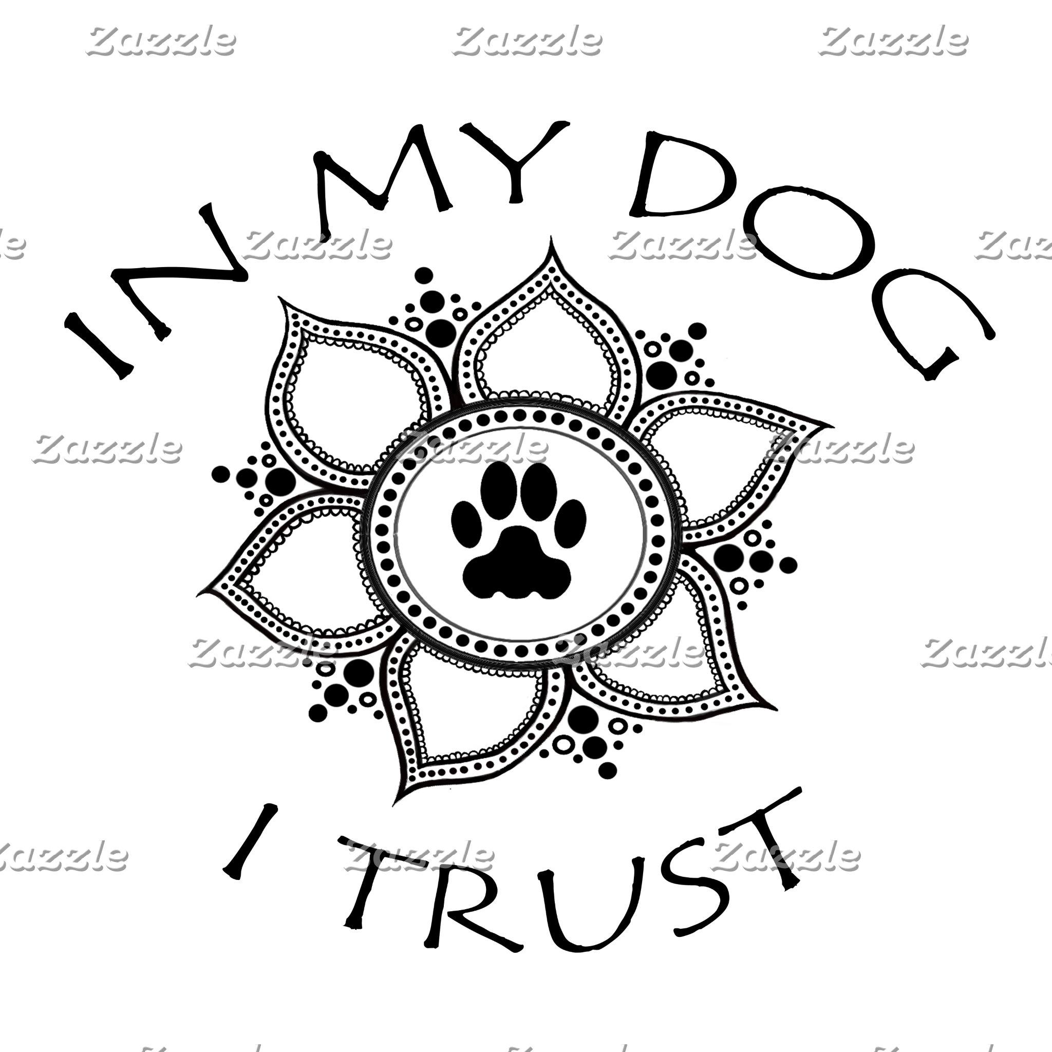In My Dog I Trust