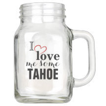 LAKE TAHOE DRINKWARE COFFEE MUGS & MASON JARS