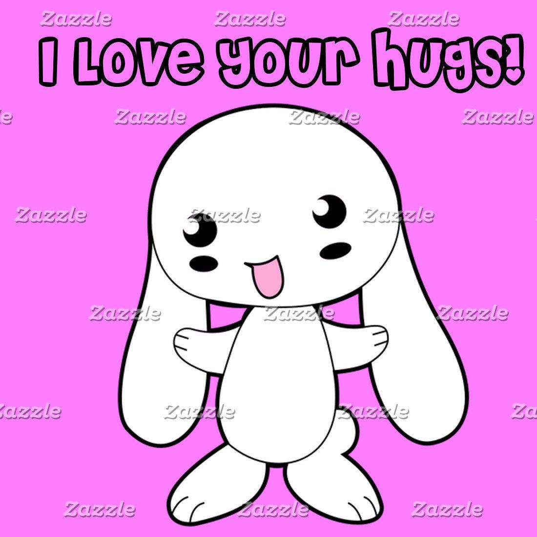 I Love Your Hugs!