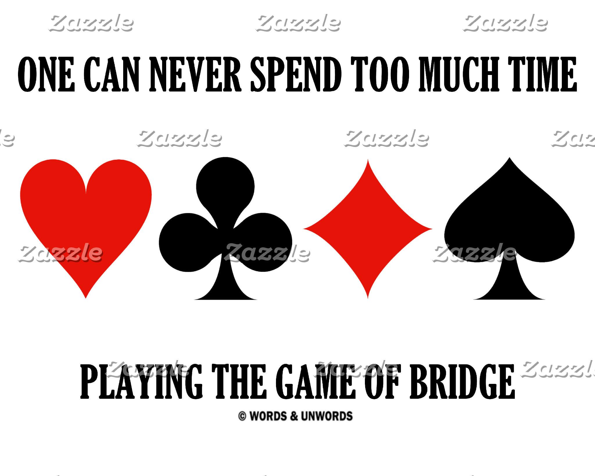Bridge / Duplicate Bridge Saying Humor Gifts