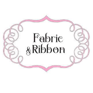 Fabric & Ribbon