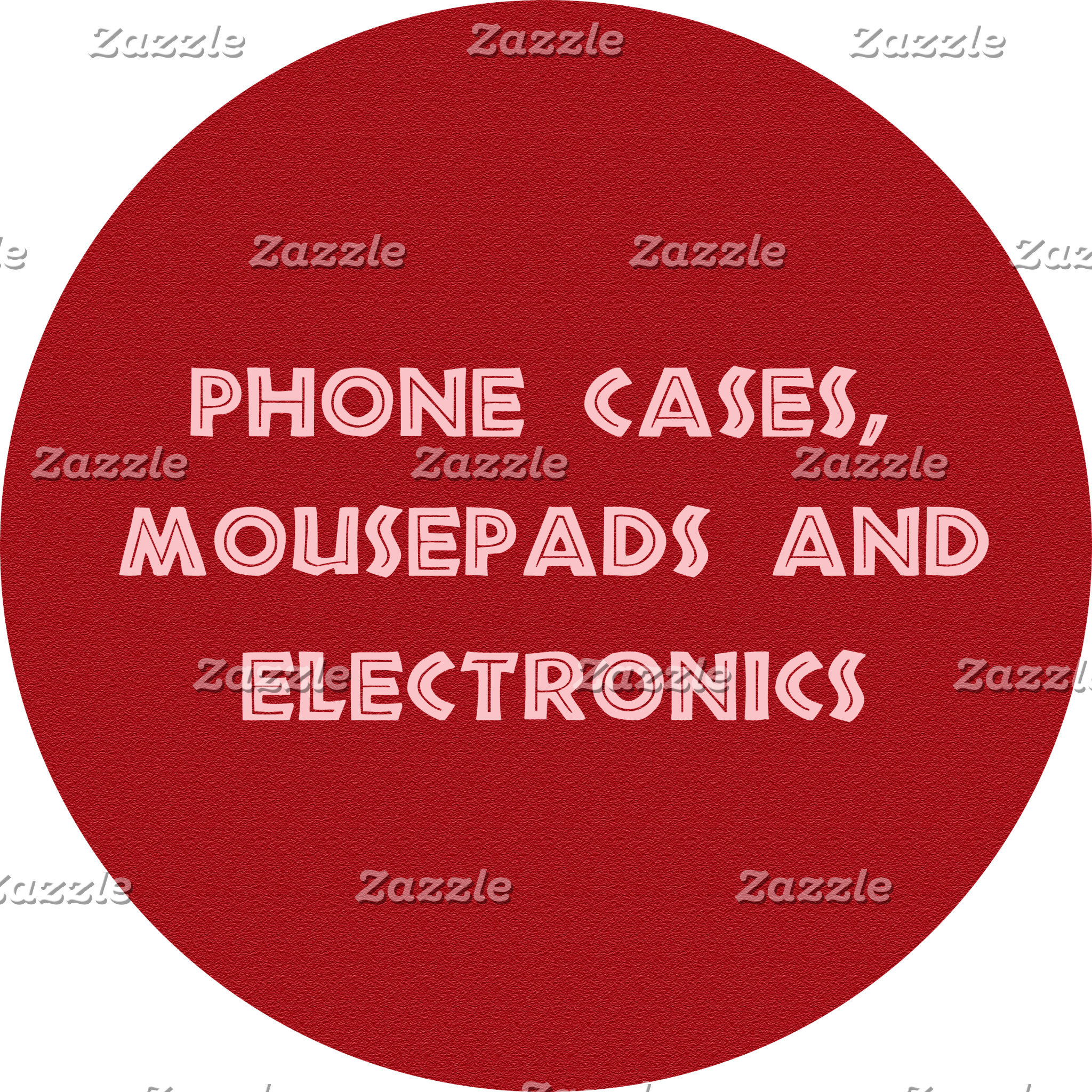 Phone cases, mousepads and electronics