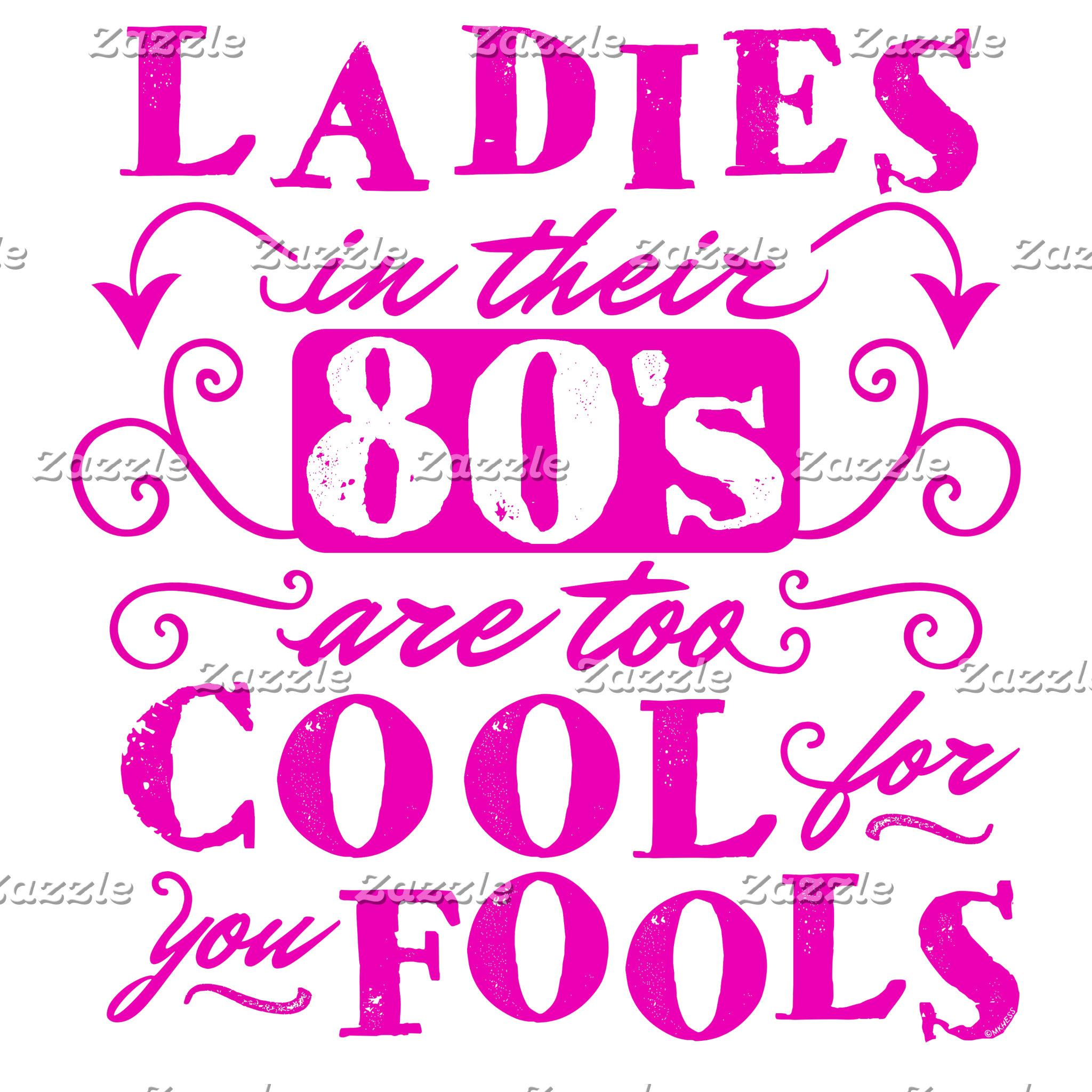 Ladies in Their 80s