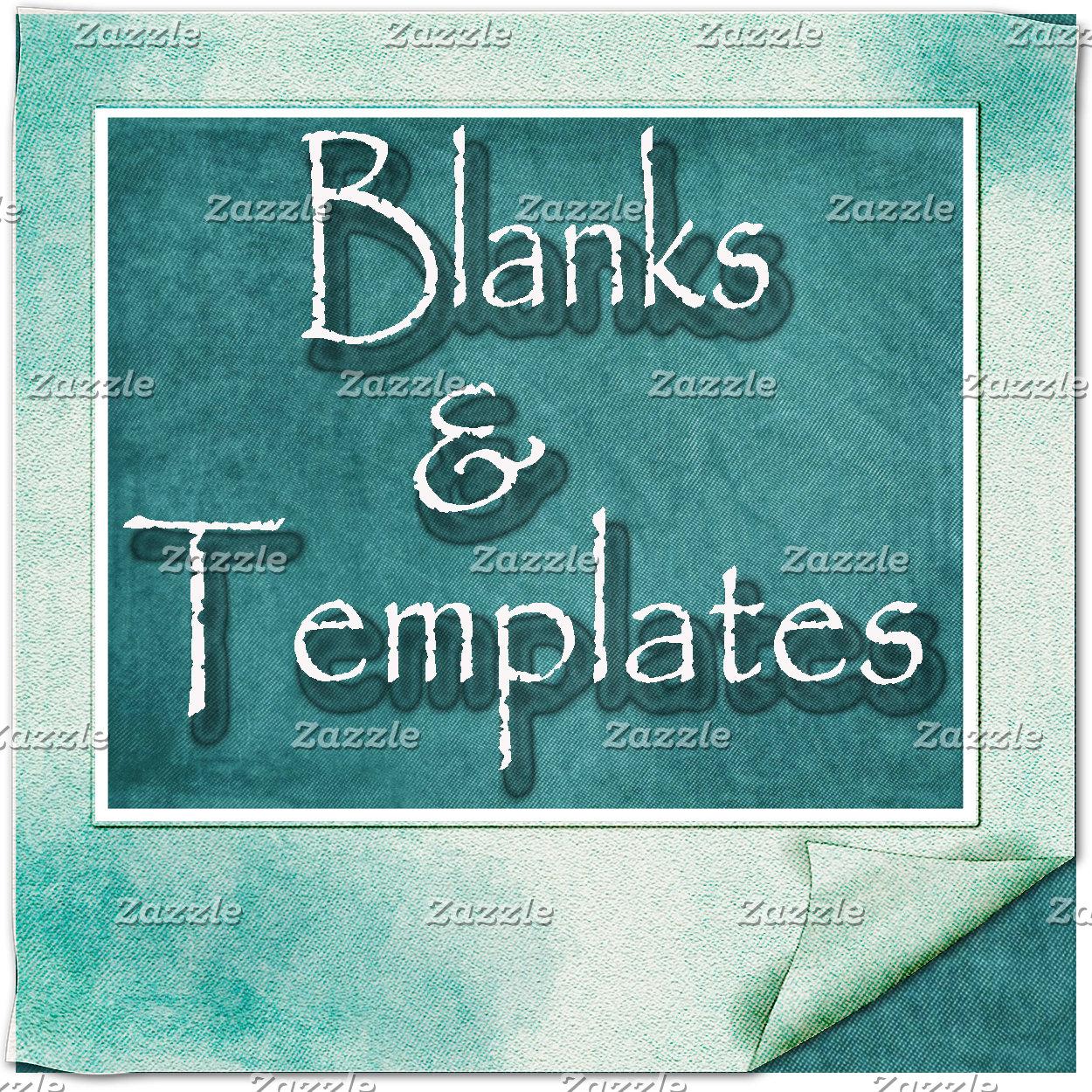 Blanks / Templates