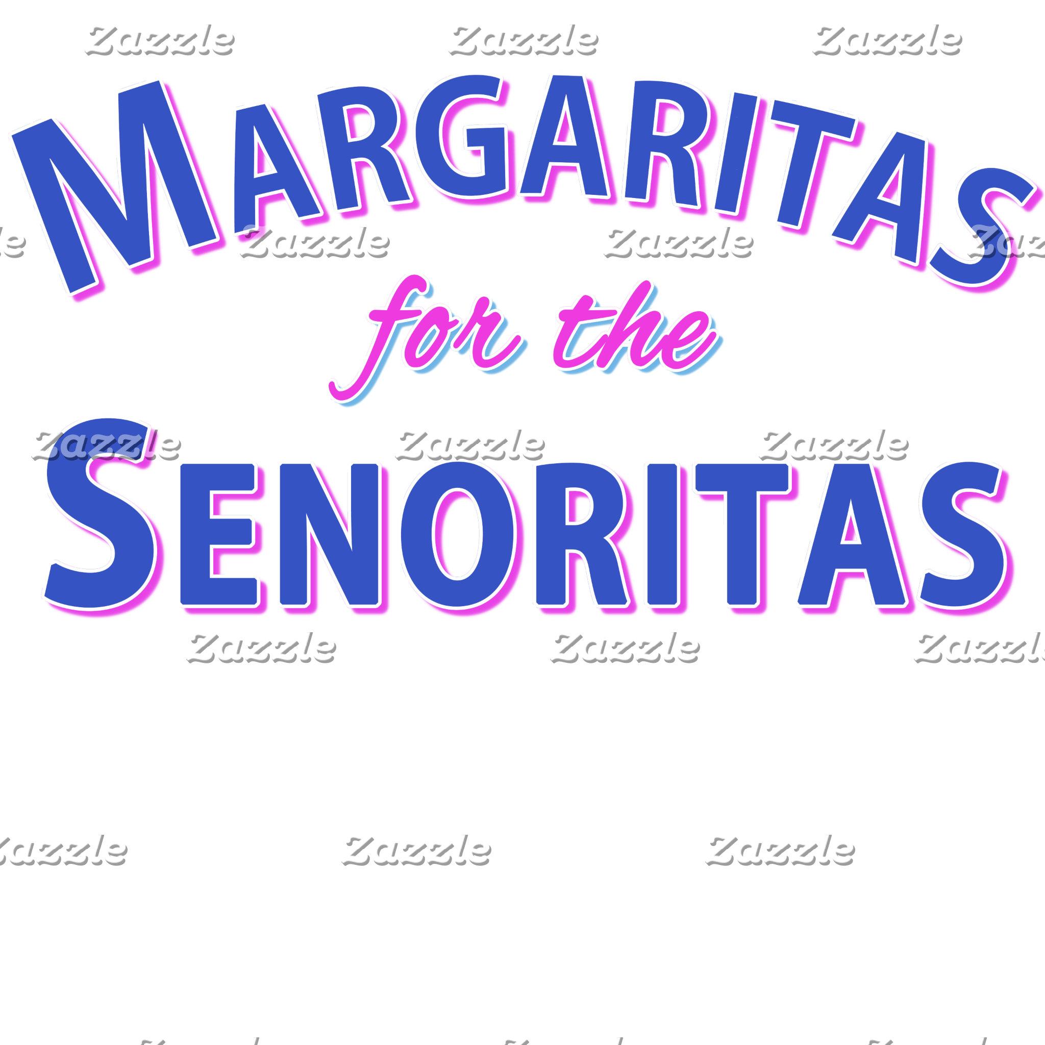 Margaritas For The Senoritas