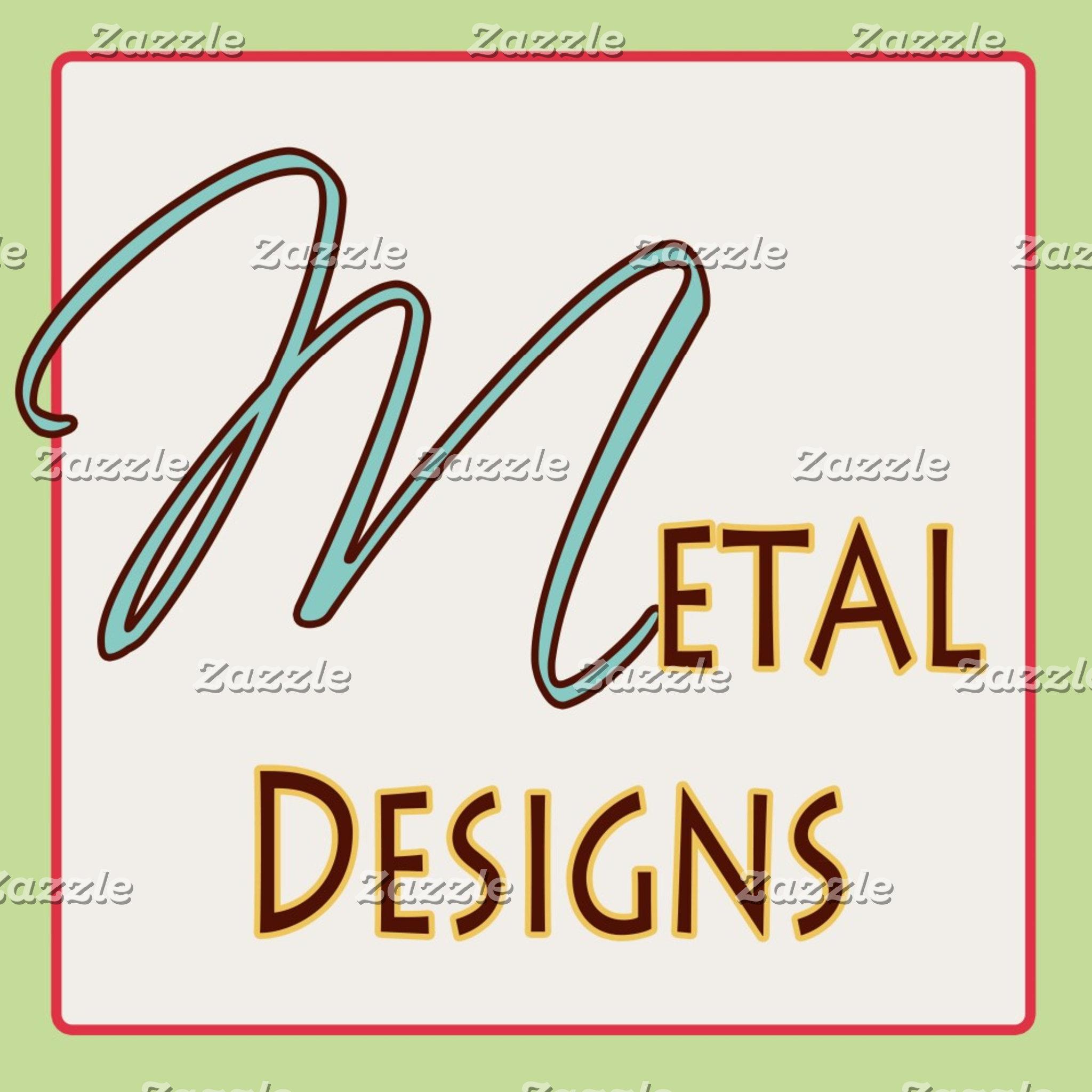 Metal Designs