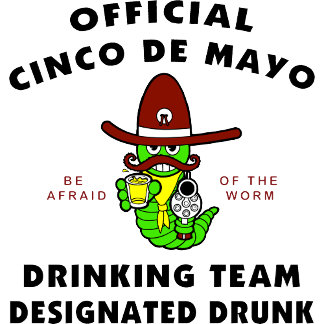 Cinco de Mayo Designated Drunk T-Shirt Gift