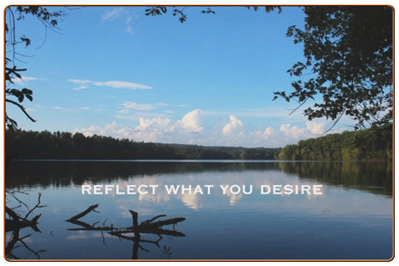 Reflect Your Desire Quote Riverscape