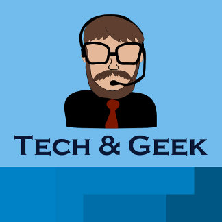 Tech and Geek