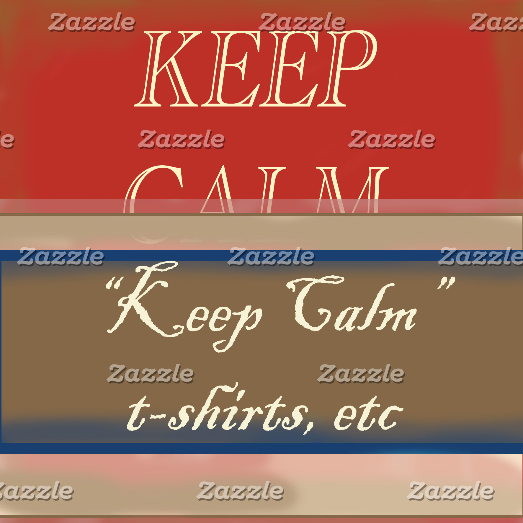 Keep Calm, t-shirts, postcards etc