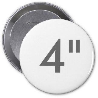 "4"" ZAZZLE Badges HUGE"