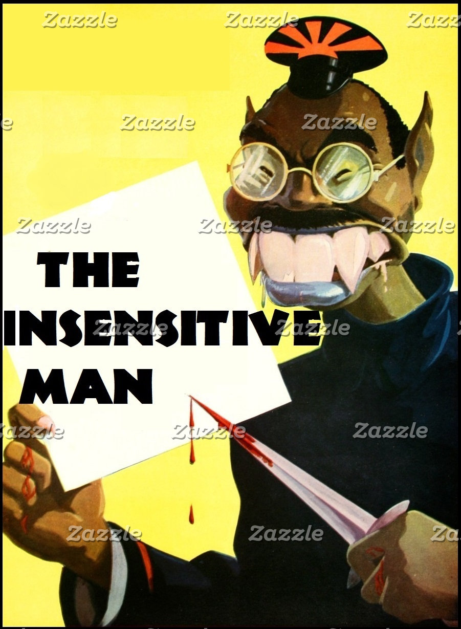 The Insensitive Man