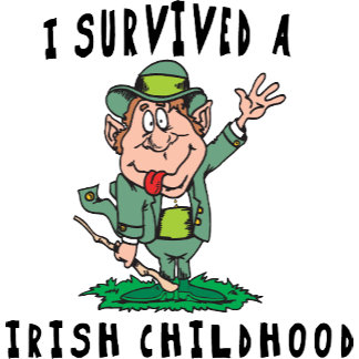 Funny Irish - I Survived A Irish Childhood T-Shirt