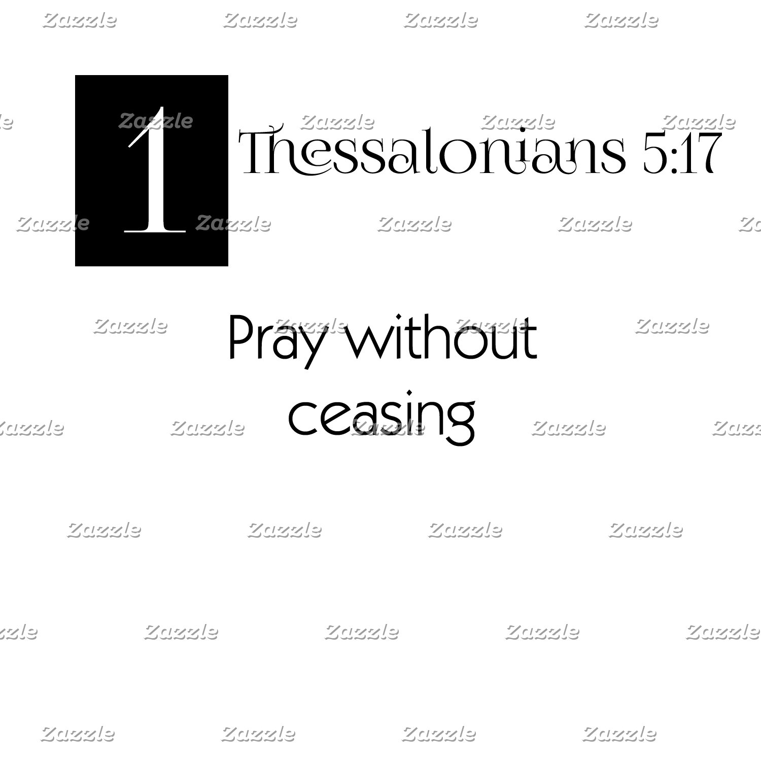 1 Thes 5:17- Pray Without Ceasing