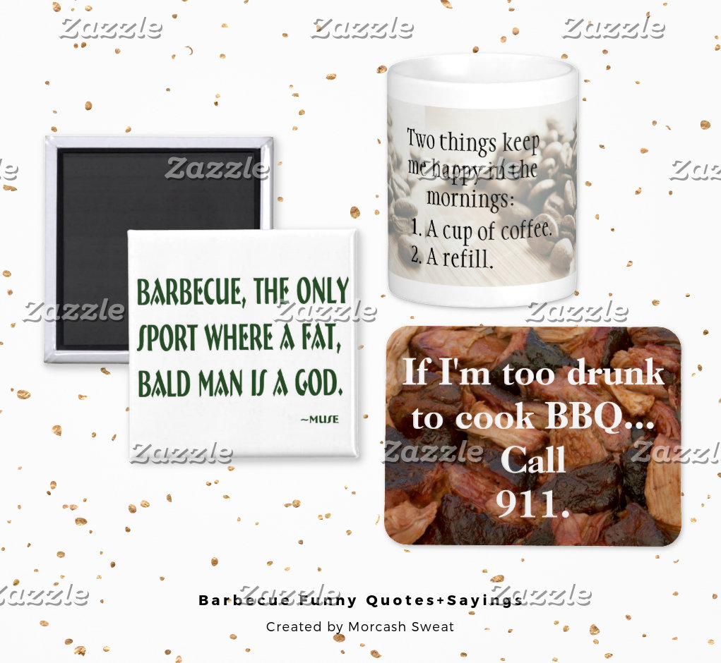 Barbecue Funny Quotes+Sayings