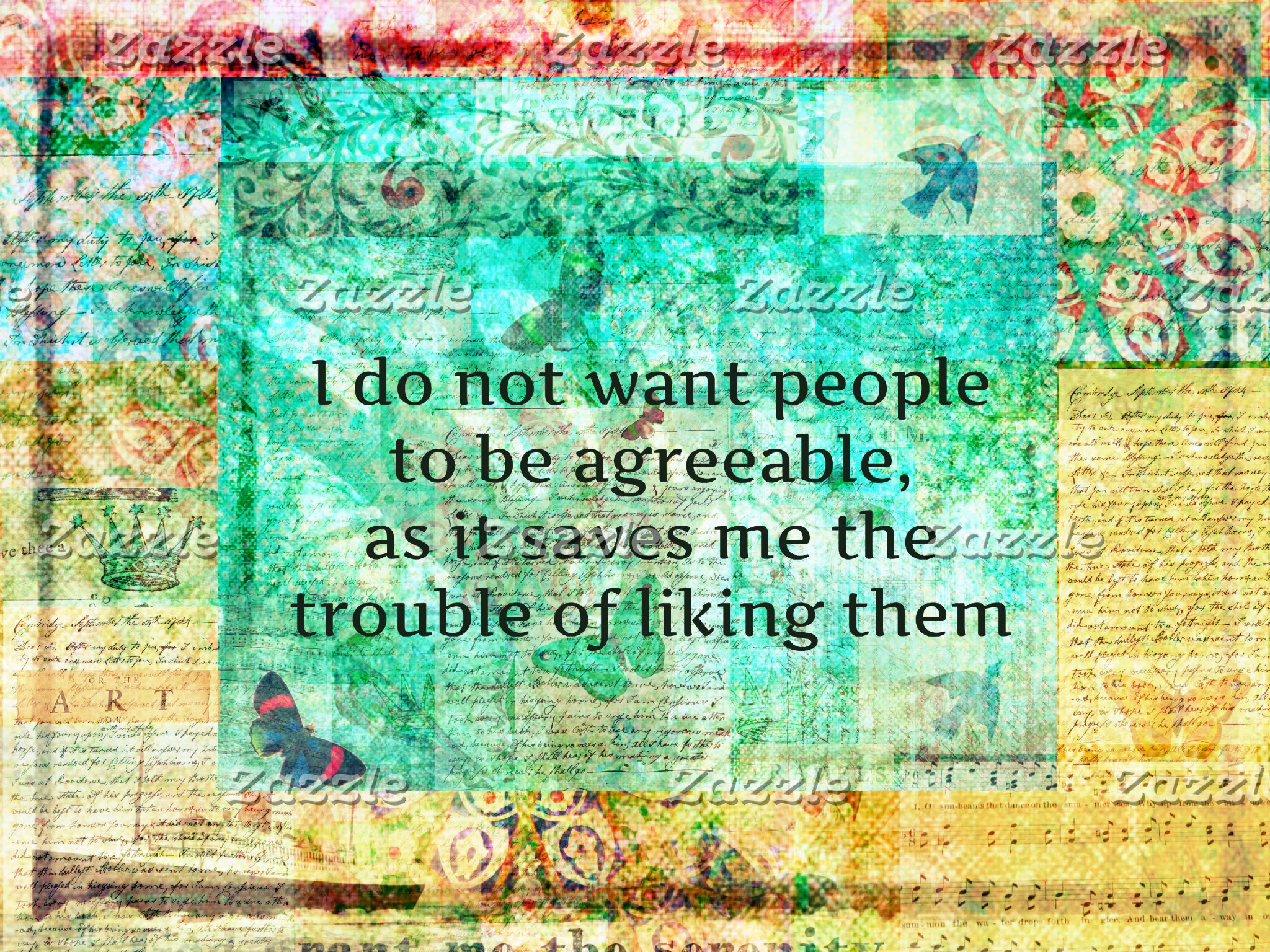 """I do not want people to be agreeable........."