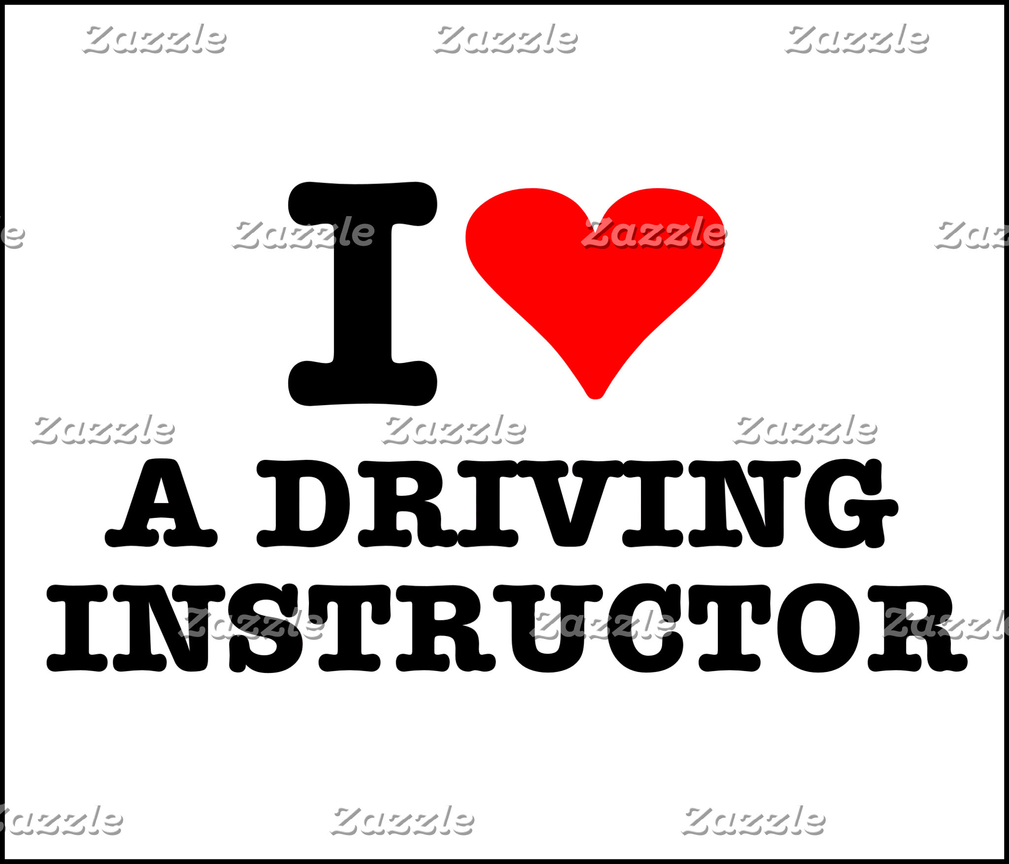 I Love A Driving Instructor