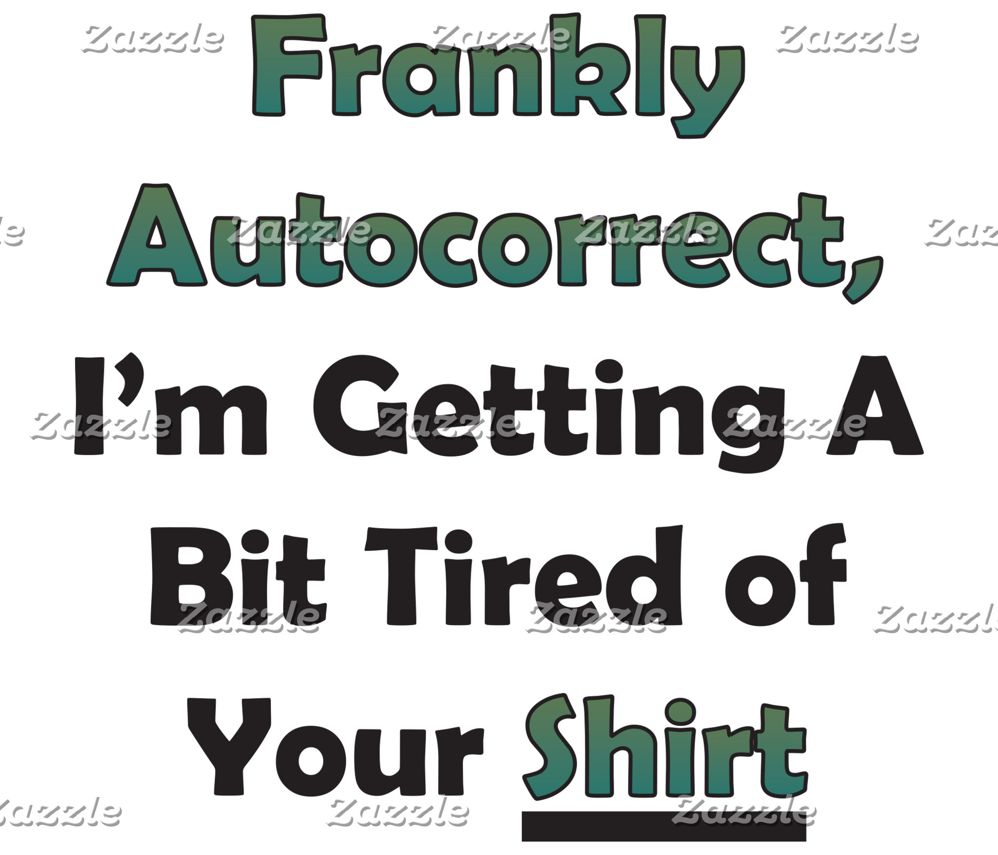 Tired of Autocorrect