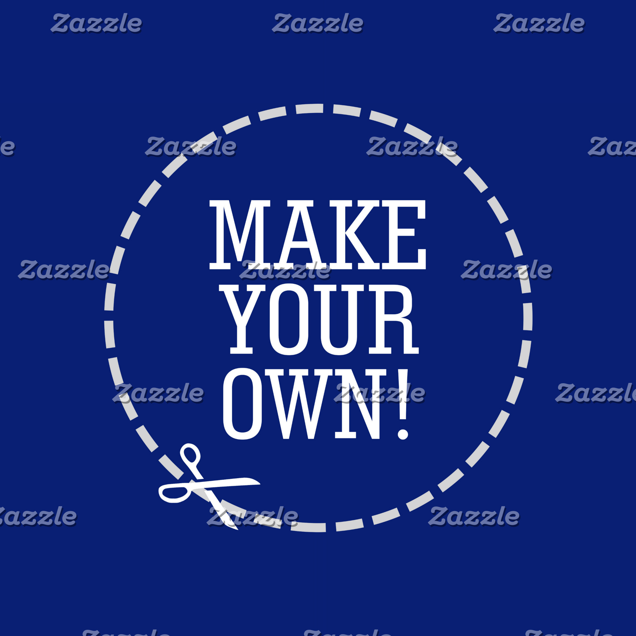 Make Your Own!