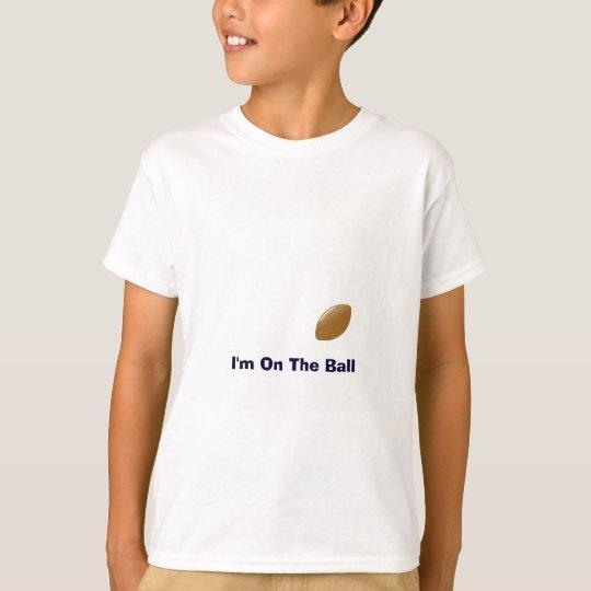 Tシャツの球が付いているあなたのフットボールのワイシャツ Tシャツ