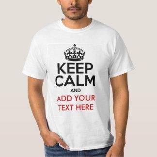 Tシャツをカスタマイズために平静を保って下さい Tシャツ