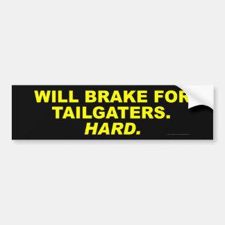 Tailgatersのためにブレーキがかかります バンパーステッカー