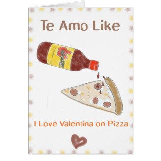 Te Amoはピザのヴァレンティナを好みます カード
