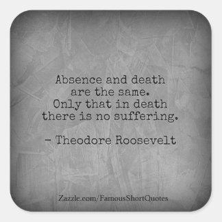Teddy Rooseveltの引用文-不在及び死 スクエアシール
