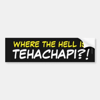 Tehachapiがあるところか。! バンパーステッカー