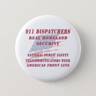 Telecommunicators国民の週アメリカ大陸前部林 缶バッジ