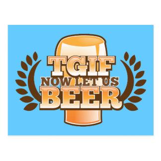 TGIFは今ビール! (それによってが金曜日である神を感謝していして下さい) ポストカード