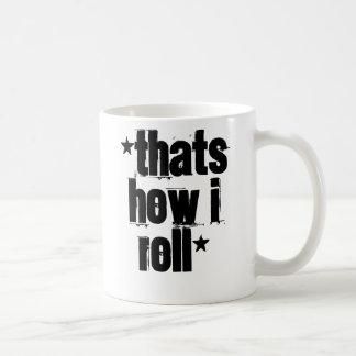 *ThatはいかにIのroll*です コーヒーマグカップ
