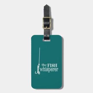 The Fish Whisperer ラゲッジタグ