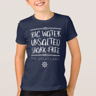 The Great Lake: Big, Unsalted, Shark-free Tシャツ
