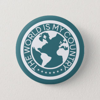 The World is My Country Button. 5.7cm 丸型バッジ